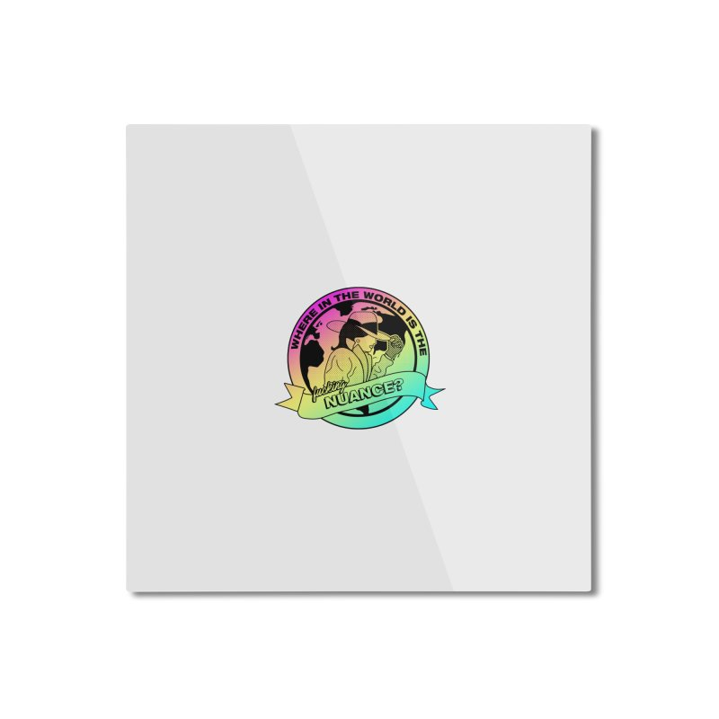 Where is the Nuance II Home Mounted Aluminum Print by lil merch