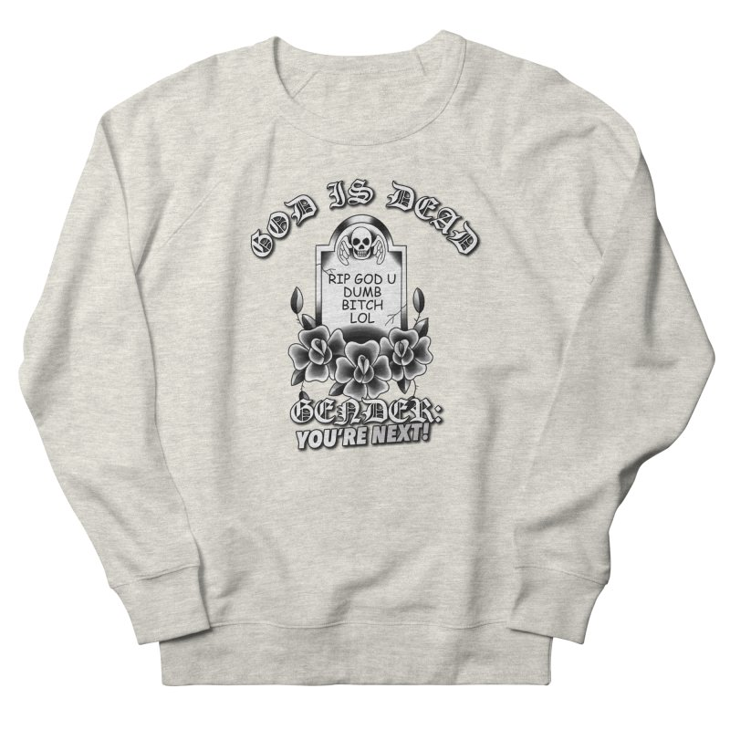 Gender You're Next! (BW) Women's French Terry Sweatshirt by lil merch