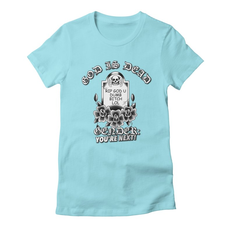 Gender You're Next! (BW) Women's Fitted T-Shirt by lil merch