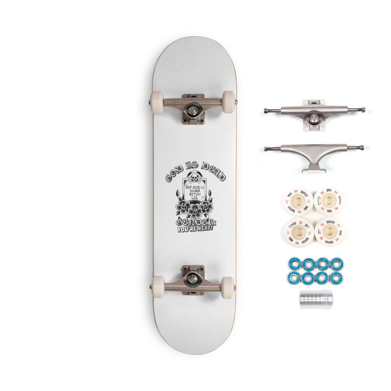 Gender You're Next! (BW) Accessories Skateboard by lil merch