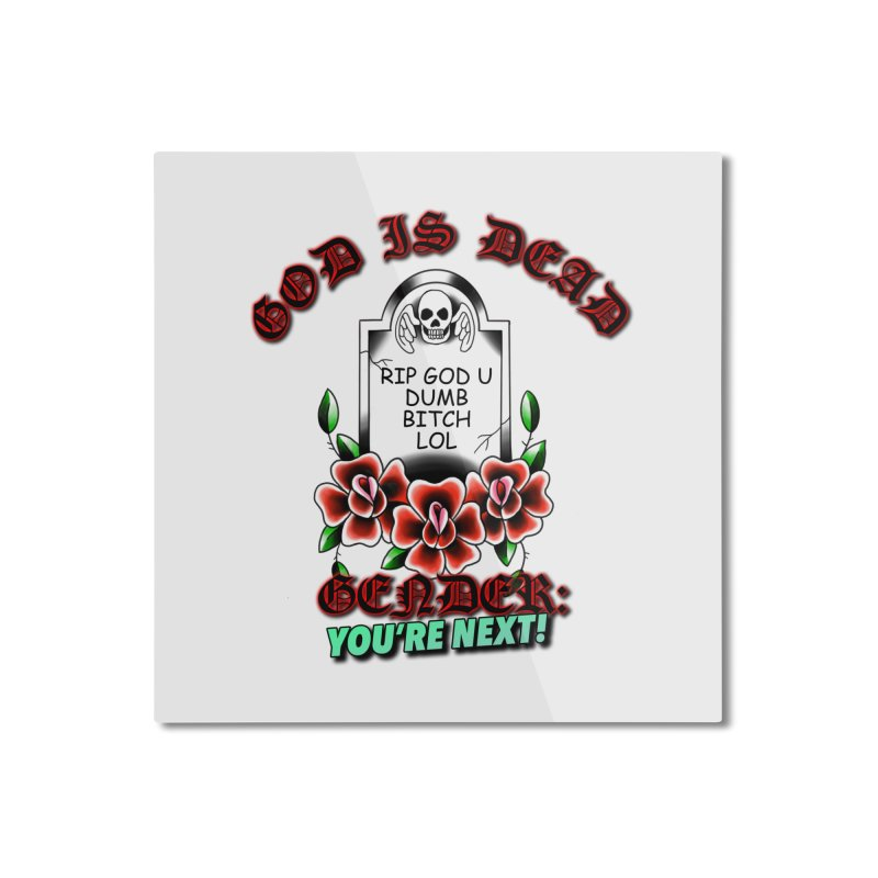 Gender You're Next! (Color) Home Mounted Aluminum Print by lil merch