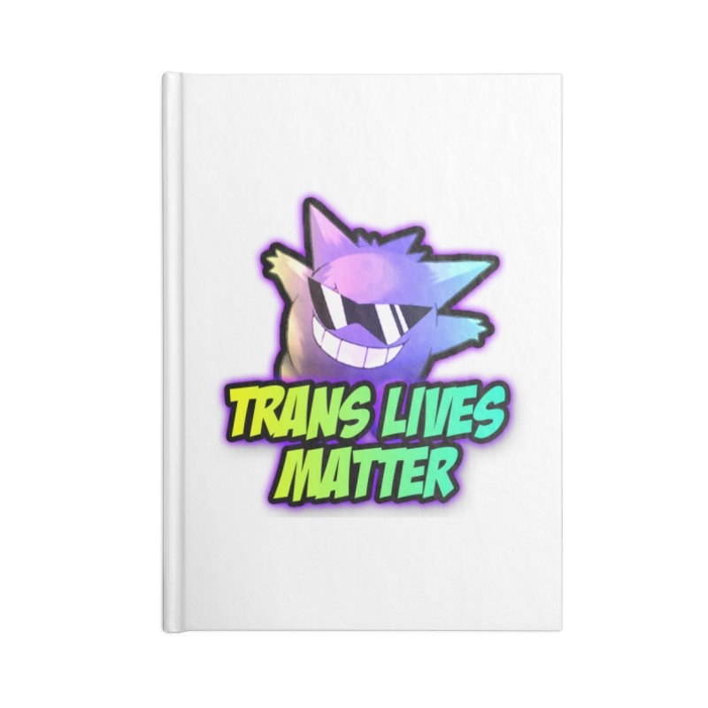 TRANS LIVES MATTER Accessories Notebook by lil merch