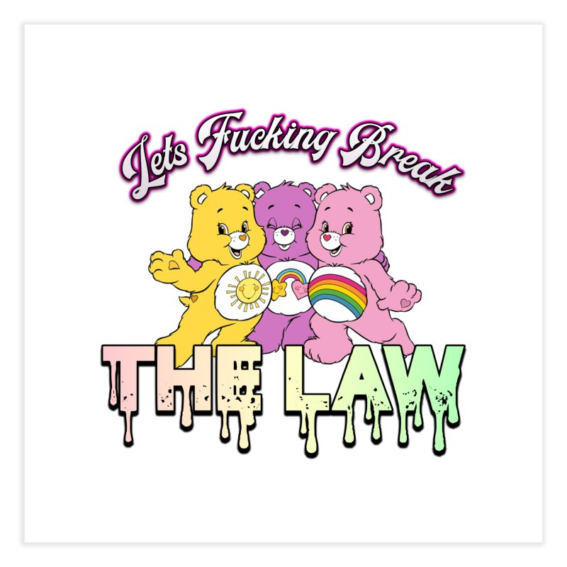 BREAK THE LAW Home Fine Art Print by lil merch