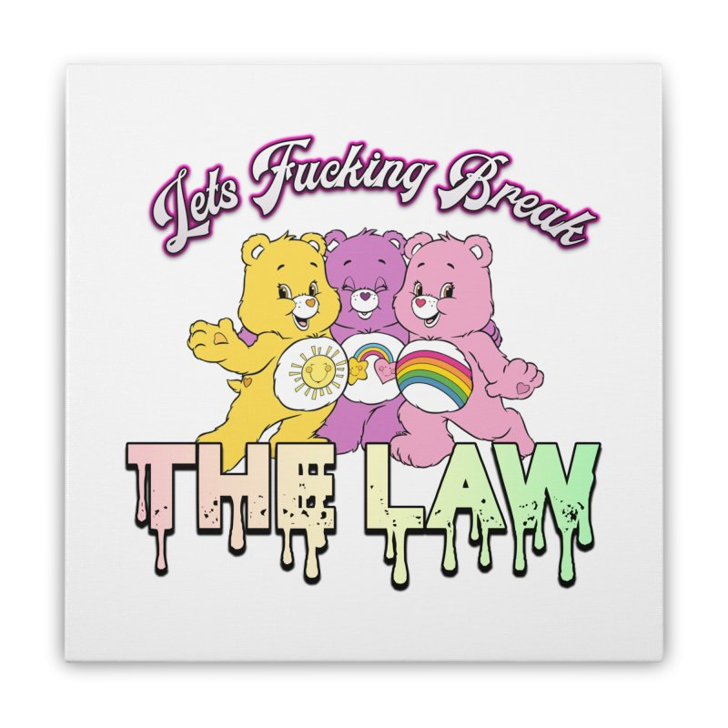 BREAK THE LAW Home Stretched Canvas by lil merch