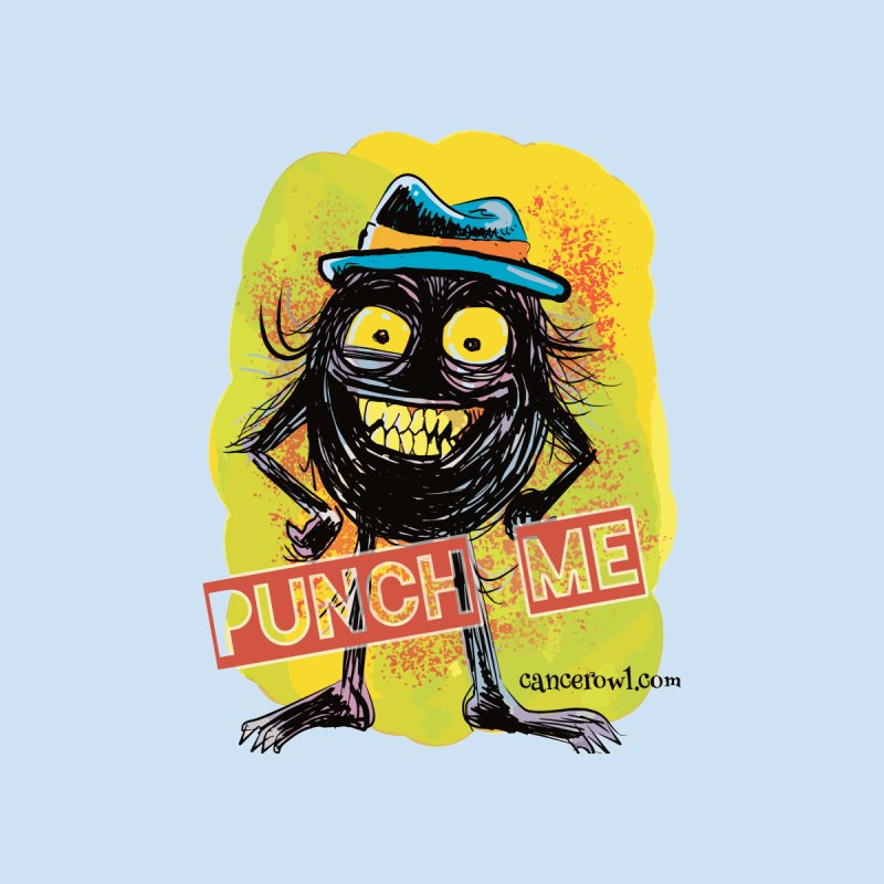 Cancer (punch me) blue background None  by cancerowl's Artist Shop