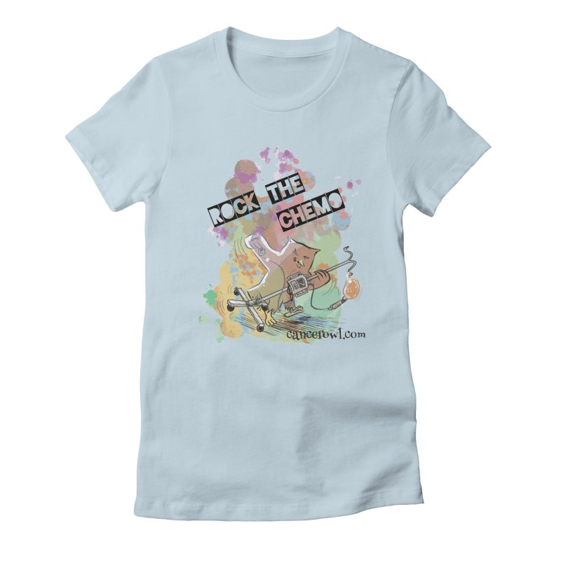 Rock the Chemo Women's Fitted T-Shirt by cancerowl's Artist Shop