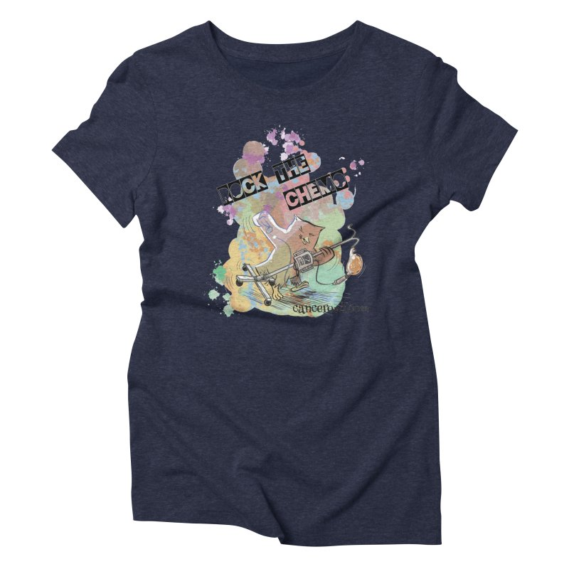 Rock the Chemo Women's Triblend T-shirt by cancerowl's Artist Shop