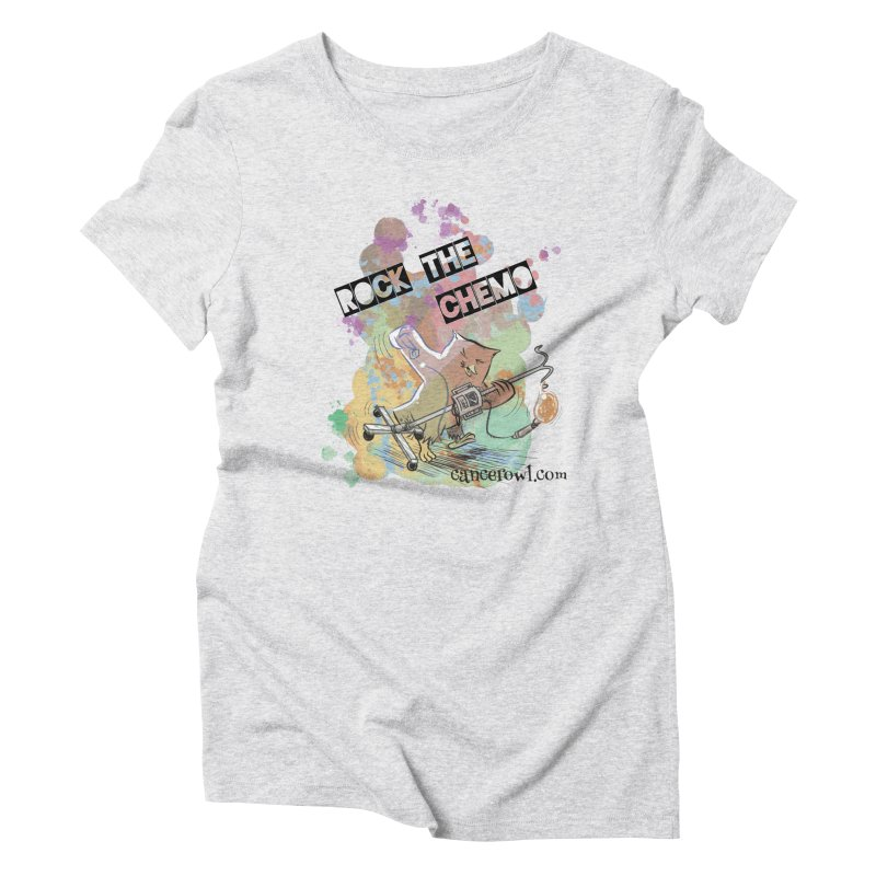 Rock the Chemo Women's Triblend T-Shirt by Cancer Owl Store