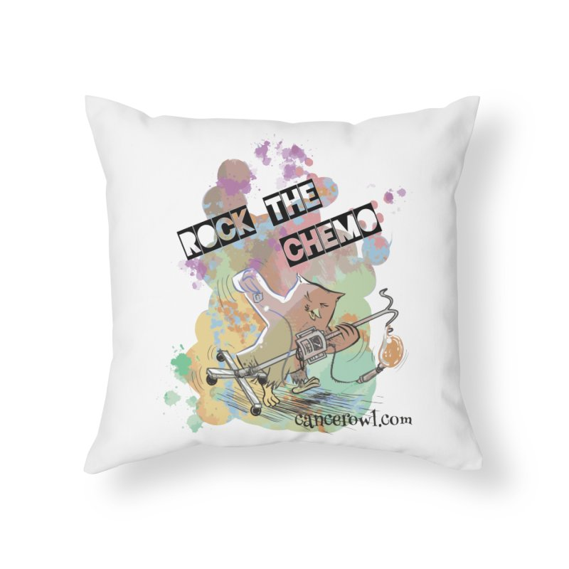 Rock the Chemo Home Throw Pillow by cancerowl's Artist Shop