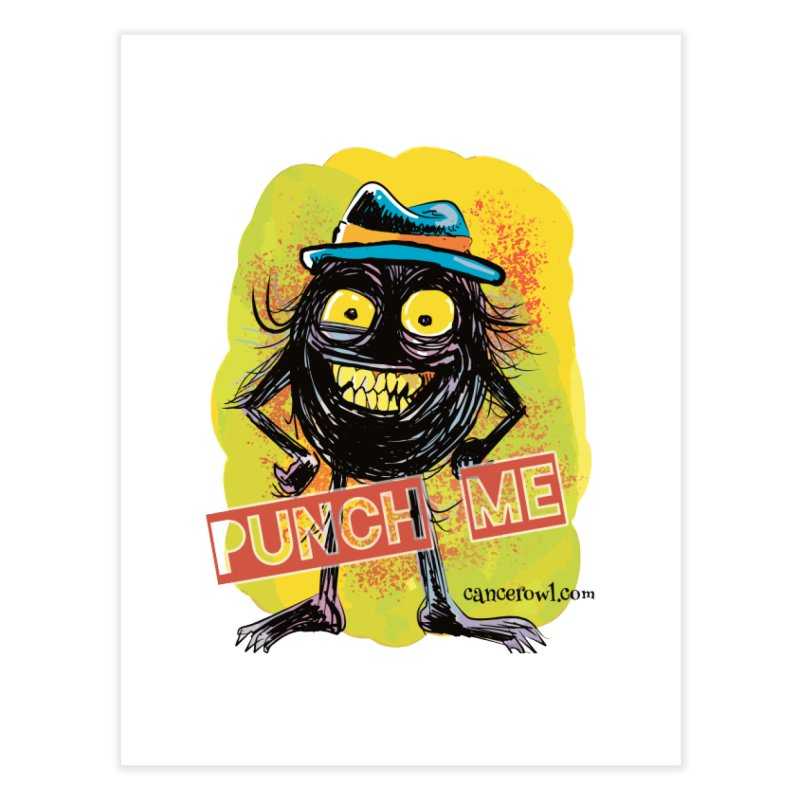 Punch Me!! Home Fine Art Print by cancerowl's Artist Shop