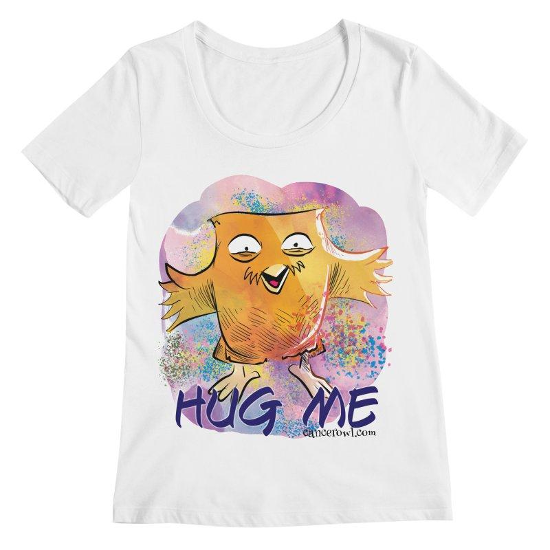 Hug Me!! Women's Regular Scoop Neck by Cancer Owl Store