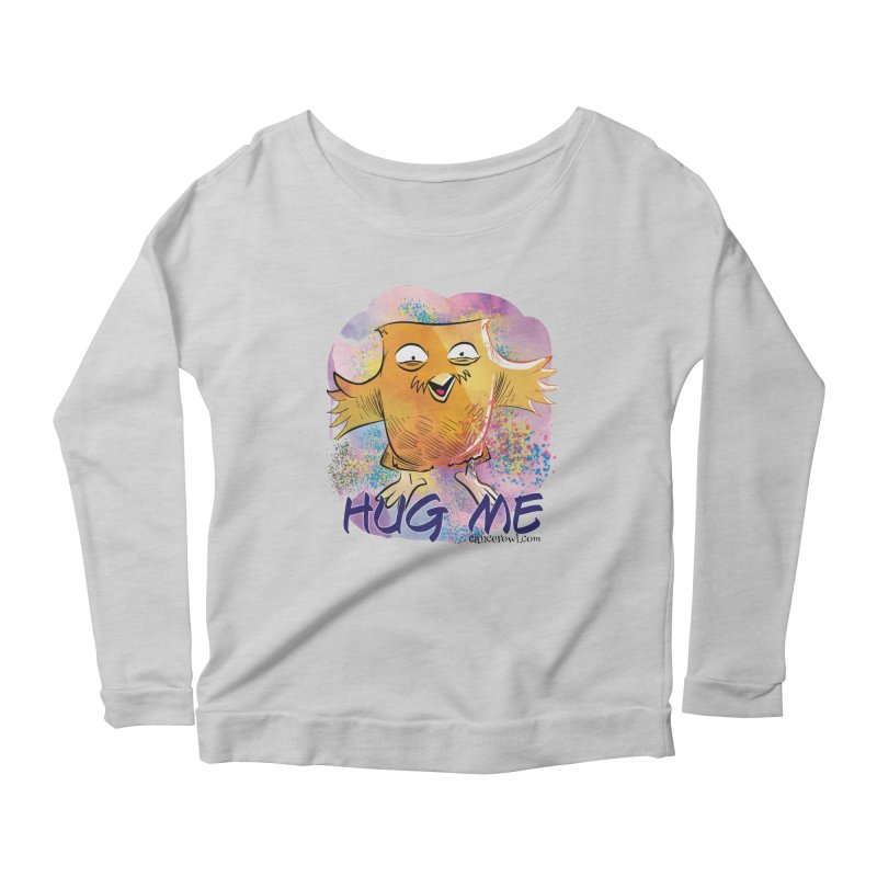 Hug Me!! Women's Scoop Neck Longsleeve T-Shirt by Cancer Owl Store