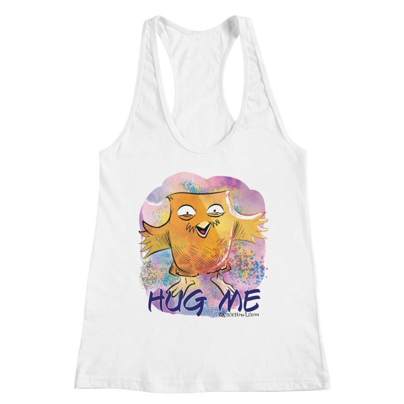 Hug Me!! Women's Racerback Tank by Cancer Owl Store