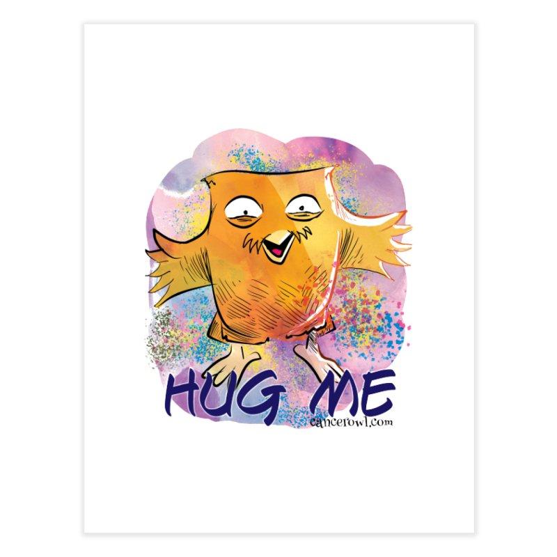 Hug Me!! Home Fine Art Print by Cancer Owl Store