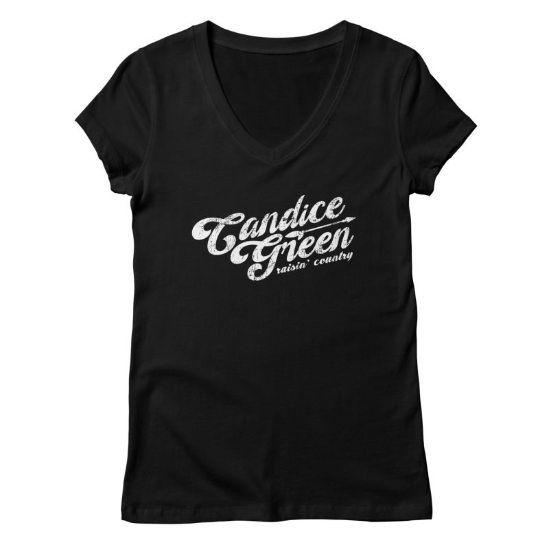 Candice Green - Raisin' Country - for darks Women's V-Neck by candicegreenmusic's Artist Shop