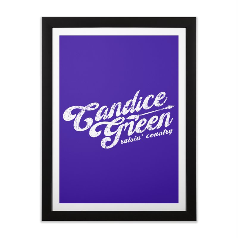 Candice Green - Raisin' Country - for darks Home Framed Fine Art Print by candicegreenmusic's Artist Shop