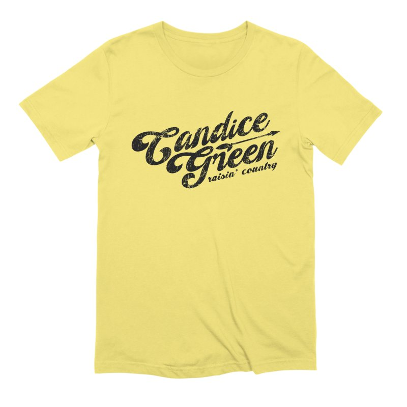 Candice Green - Raisin' Country - for light colors Men's T-Shirt by candicegreenmusic's Artist Shop