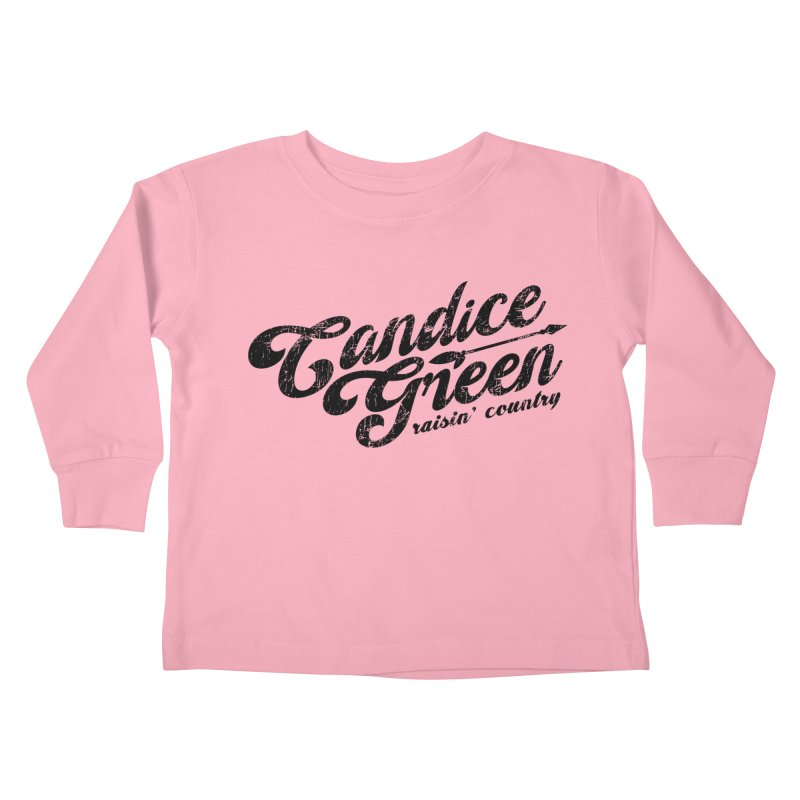 Candice Green - Raisin' Country - for light colors Kids Toddler Longsleeve T-Shirt by candicegreenmusic's Artist Shop