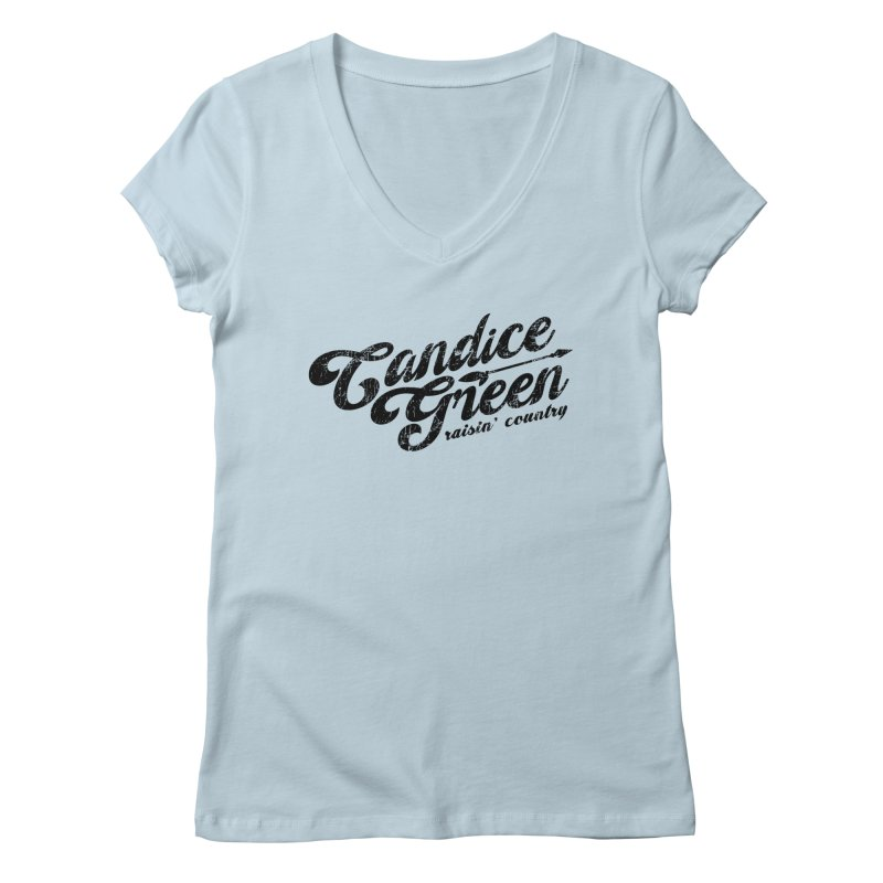 Candice Green - Raisin' Country - for light colors Women's V-Neck by candicegreenmusic's Artist Shop