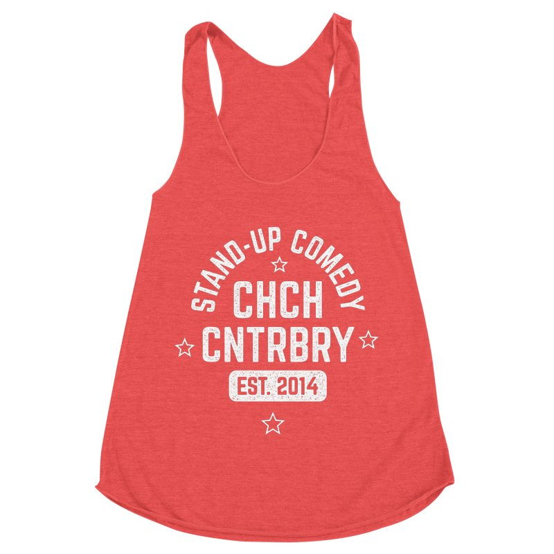 CHCH CNTRBRY White Women's Racerback Triblend Tank by Can Do Comedy Official Merchandise Store