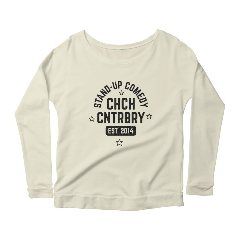 CHCH CNTRBRY Black Women's Scoop Neck Longsleeve T-Shirt by Can Do Comedy Official Merchandise Store