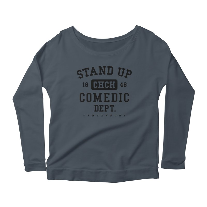 CHCH Comedic Dept Black Women's Scoop Neck Longsleeve T-Shirt by Can Do Comedy Official Merchandise Store