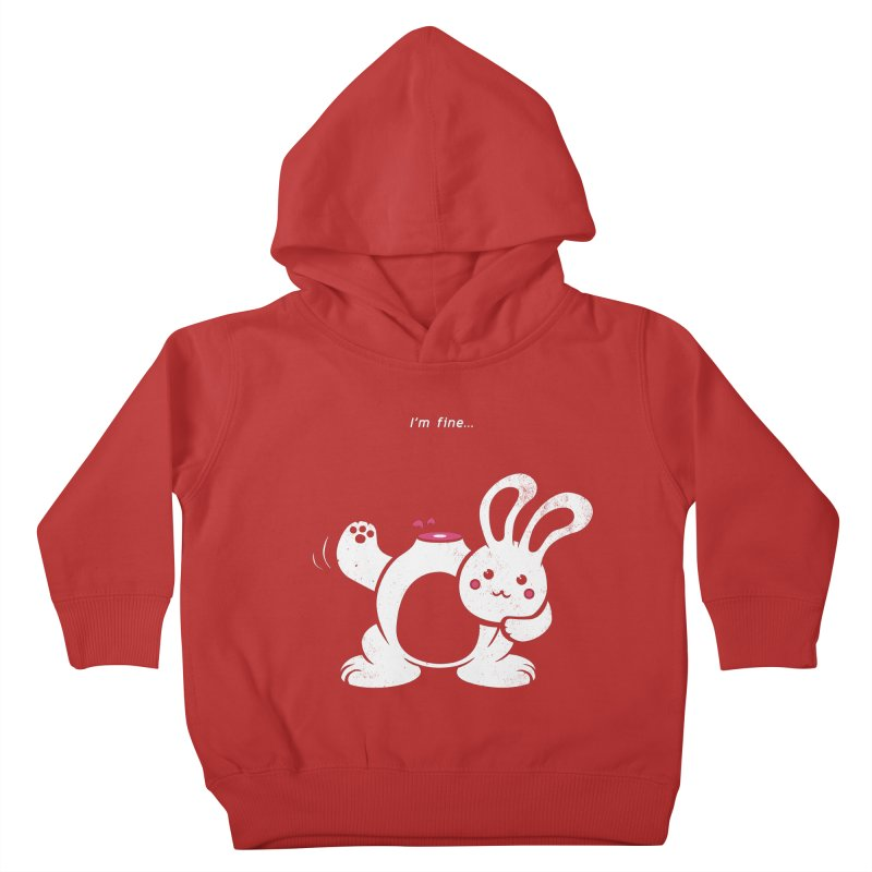 I'm Fine Kids Toddler Pullover Hoody by Candy Guru's Shop
