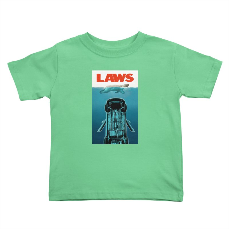 LAWS Kids Toddler T-Shirt by capncrushalot's Shop