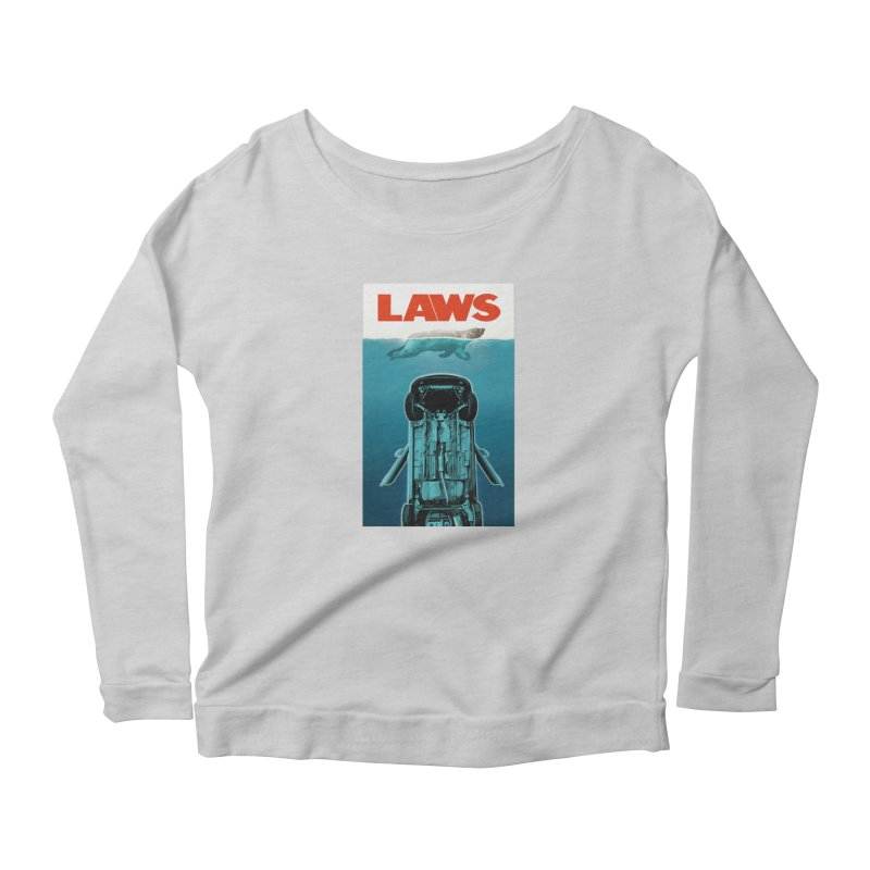 LAWS Women's Longsleeve Scoopneck  by capncrushalot's Shop