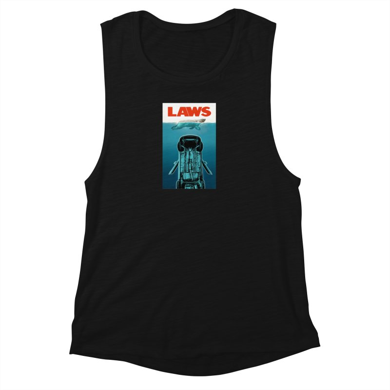 LAWS Women's Muscle Tank by capncrushalot's Shop
