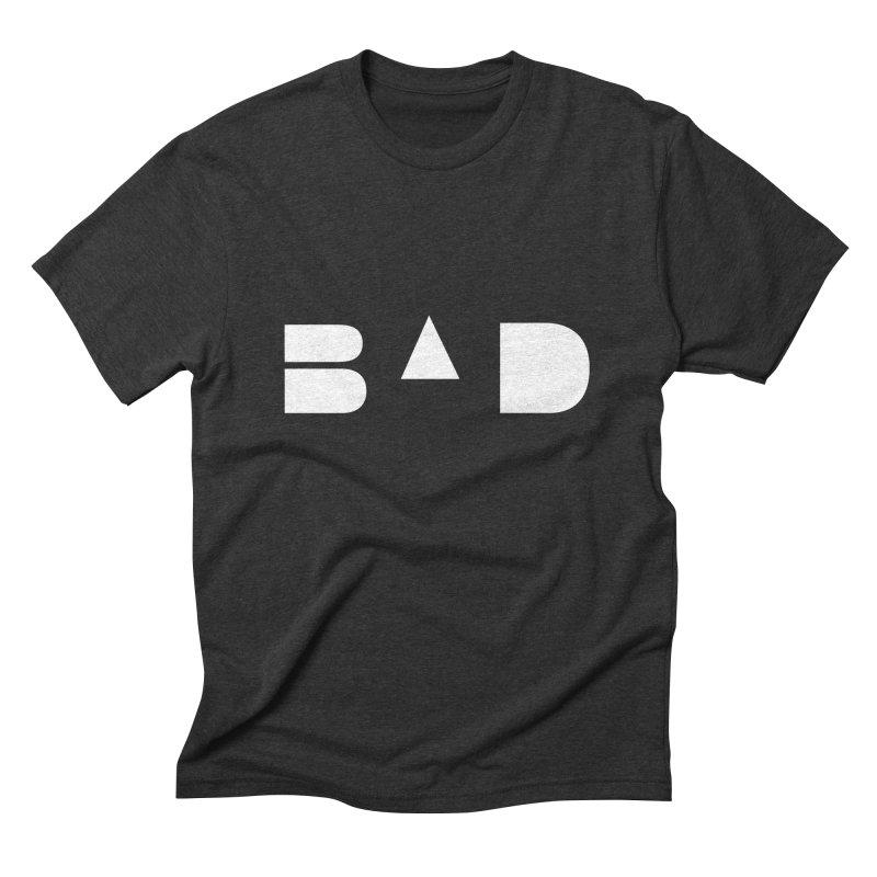 BAD Men's Triblend T-Shirt by 11th Planet LLC