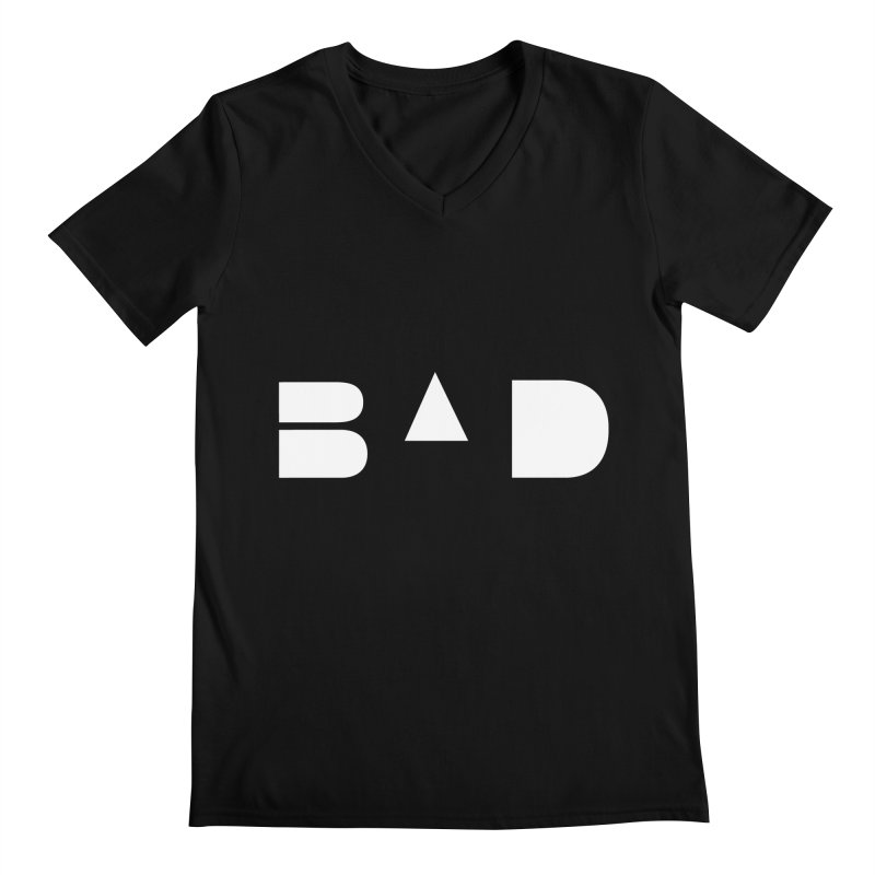 BAD Men's V-Neck by 11th Planet LLC