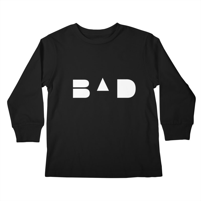 BAD Kids Longsleeve T-Shirt by 11th Planet LLC