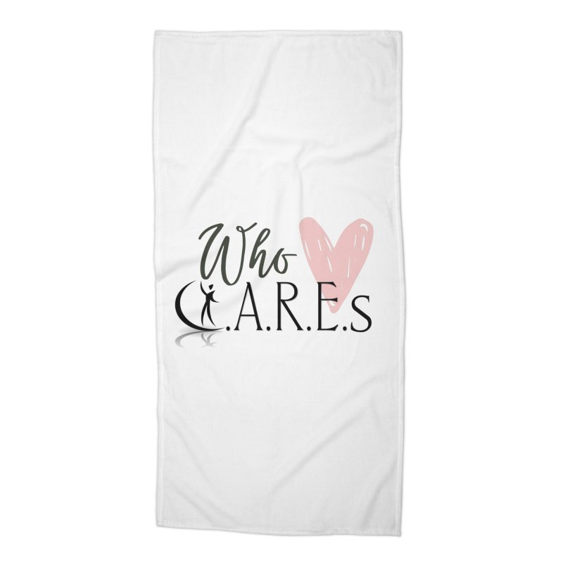 Who C.A.R.E.s Accessories Beach Towel by C.A.R.E. Gear! by C.A.R.E. Holistic Center