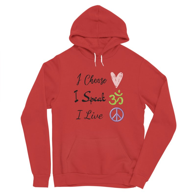 Love. OM. Peace. Women's Pullover Hoody by C.A.R.E. Gear! by C.A.R.E. Holistic Center