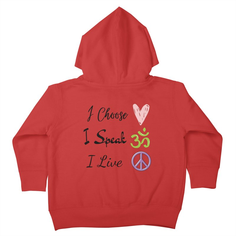 Love. OM. Peace. Kids Toddler Zip-Up Hoody by C.A.R.E. Gear! by C.A.R.E. Holistic Center