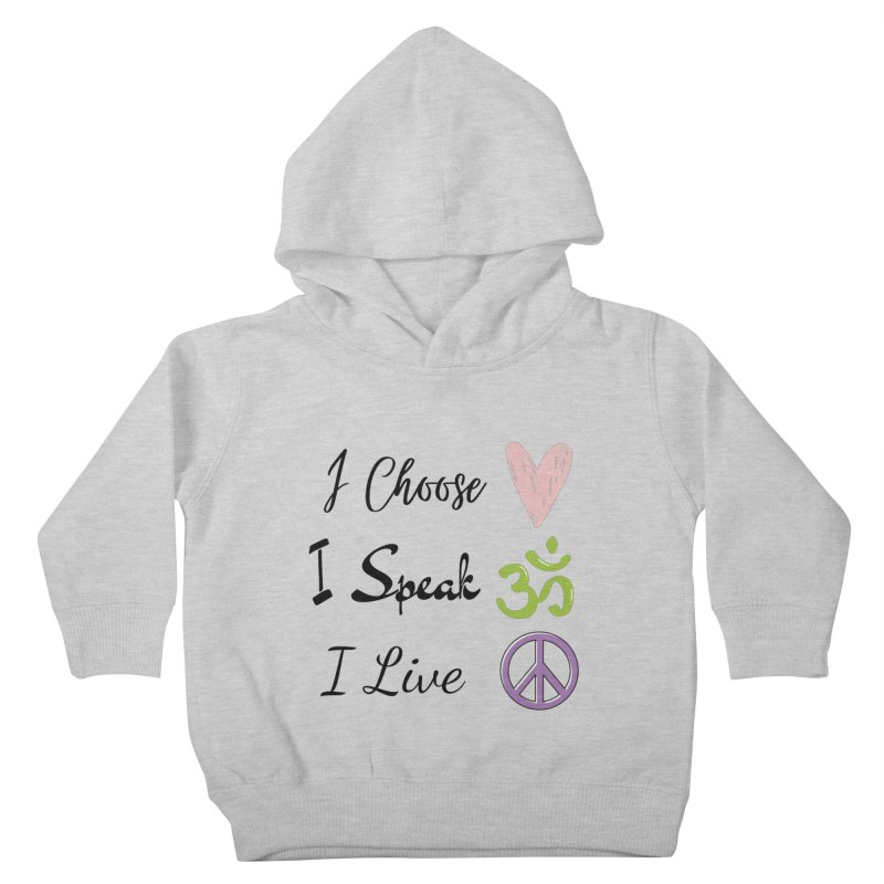 Love. OM. Peace. Kids Toddler Pullover Hoody by C.A.R.E. Gear! by C.A.R.E. Holistic Center