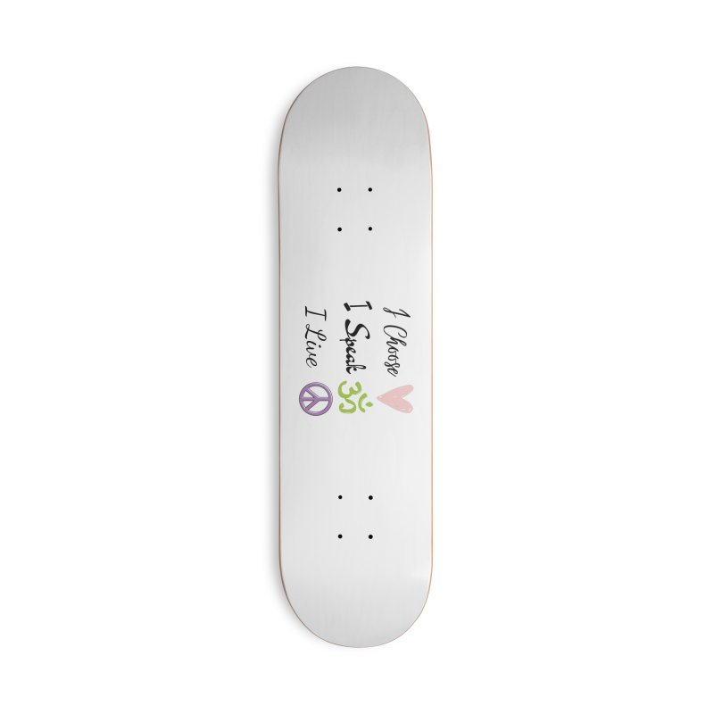 Love. OM. Peace. Accessories Skateboard by C.A.R.E. Gear! by C.A.R.E. Holistic Center
