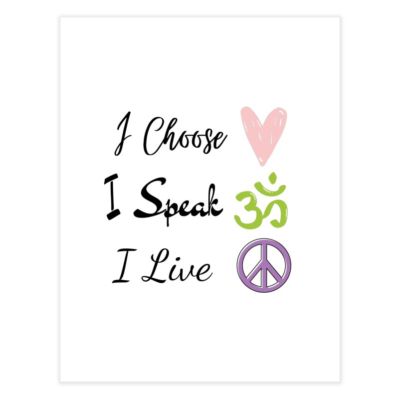 Love. OM. Peace. Home Fine Art Print by C.A.R.E. Gear! by C.A.R.E. Holistic Center