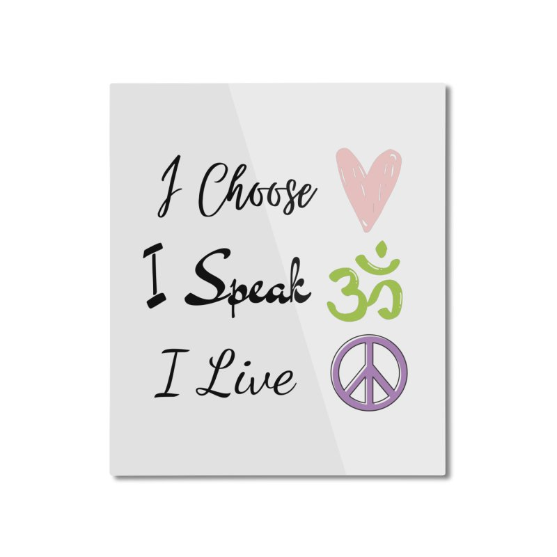 Love. OM. Peace. Home Mounted Aluminum Print by C.A.R.E. Gear! by C.A.R.E. Holistic Center
