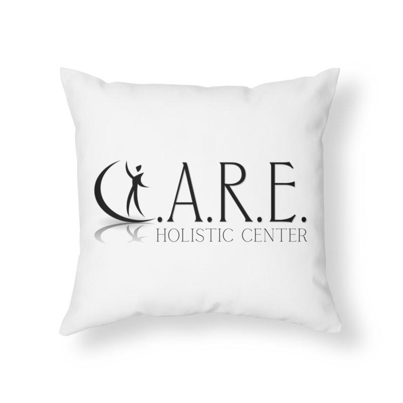C.A.R.E. Holistic Center Home Throw Pillow by C.A.R.E. Gear! by C.A.R.E. Holistic Center