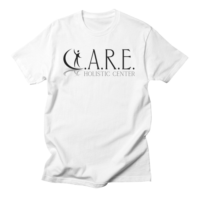 C.A.R.E. Holistic Center Men's T-Shirt by C.A.R.E. Gear! by C.A.R.E. Holistic Center