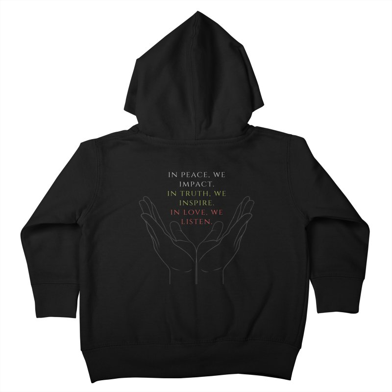 In Love We Listen Kids Toddler Zip-Up Hoody by C.A.R.E. Gear! by C.A.R.E. Holistic Center