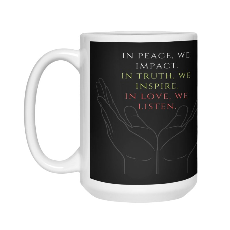 In Love We Listen Accessories Mug by C.A.R.E. Gear! by C.A.R.E. Holistic Center