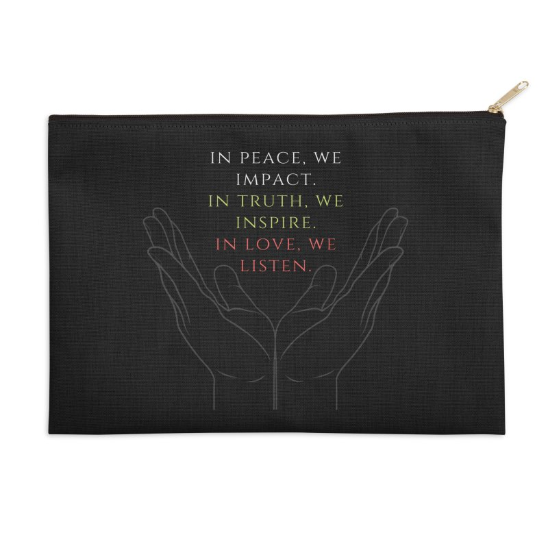 In Love We Listen Accessories Zip Pouch by C.A.R.E. Gear! by C.A.R.E. Holistic Center