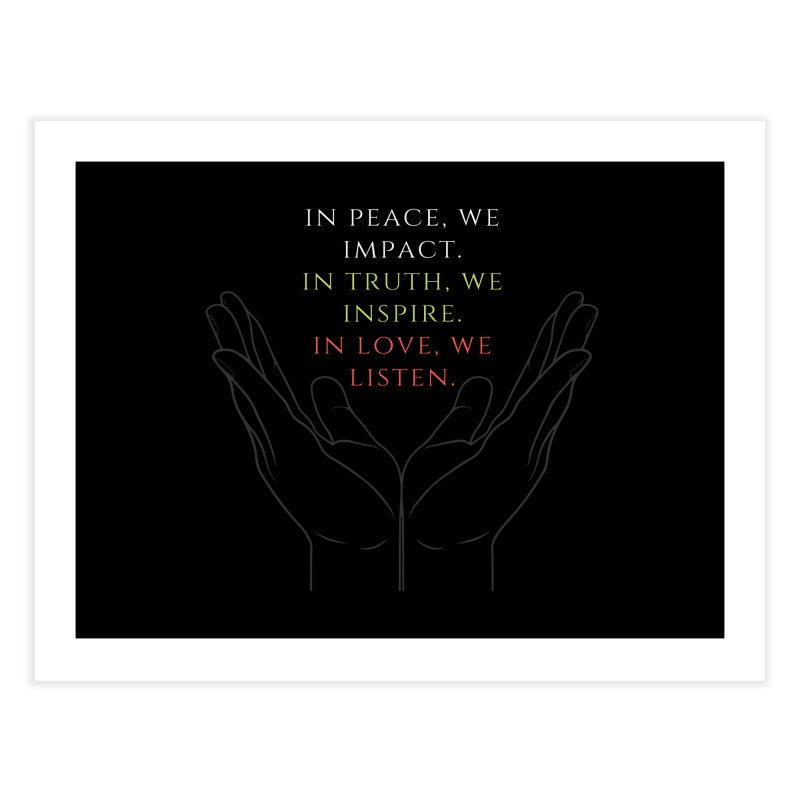 In Love We Listen Home Fine Art Print by C.A.R.E. Gear! by C.A.R.E. Holistic Center