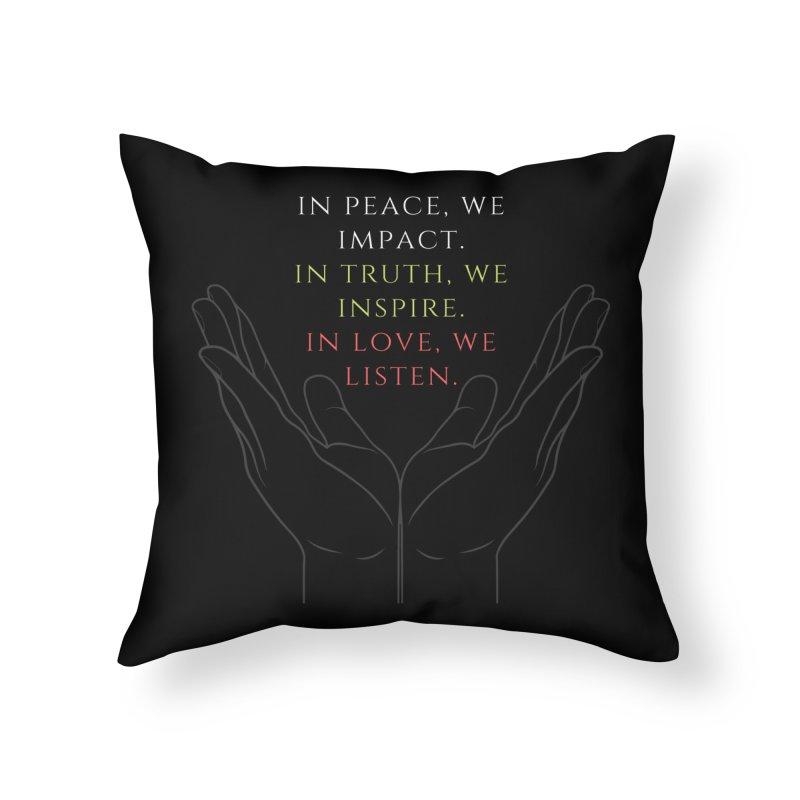 In Love We Listen Home Throw Pillow by C.A.R.E. Gear! by C.A.R.E. Holistic Center