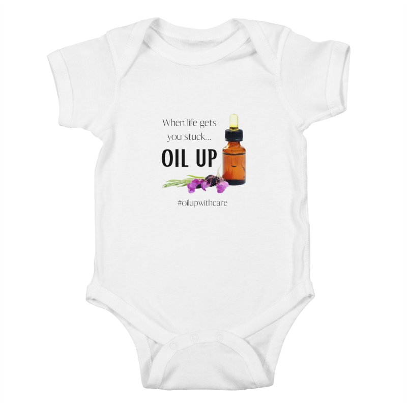 #OilUpWithCare Kids Baby Bodysuit by C.A.R.E. Gear! by C.A.R.E. Holistic Center