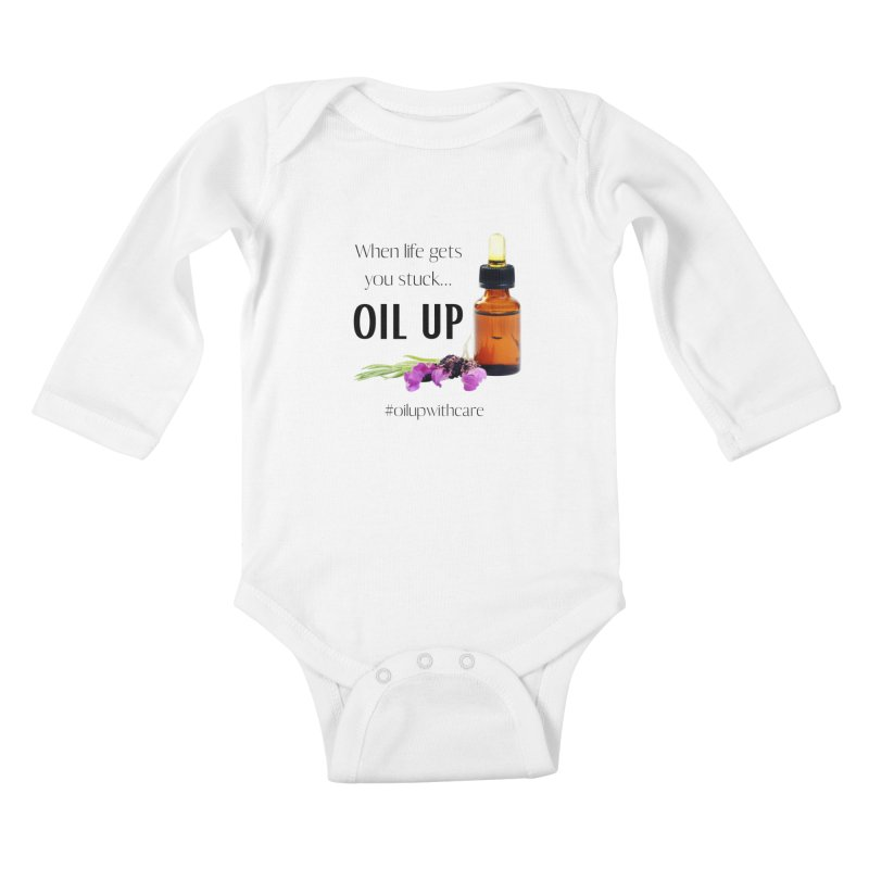 #OilUpWithCare Kids Baby Longsleeve Bodysuit by C.A.R.E. Gear! by C.A.R.E. Holistic Center