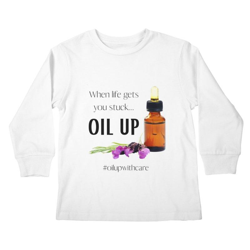 #OilUpWithCare Kids Longsleeve T-Shirt by C.A.R.E. Gear! by C.A.R.E. Holistic Center